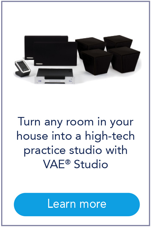 Turn any room in your house into a high-tech practice studio with VAE® Studio