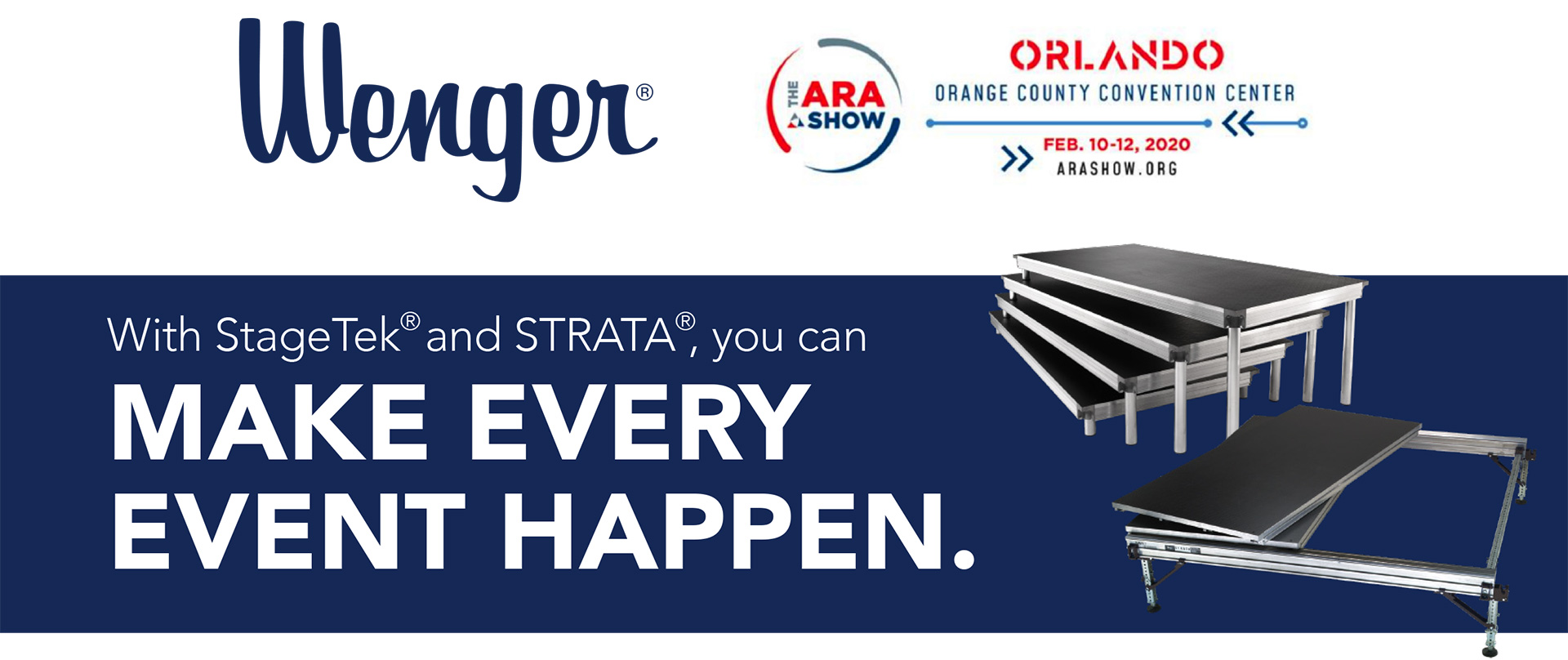 With StageTek®, you can MAKE EVERY EVENT HAPPEN.