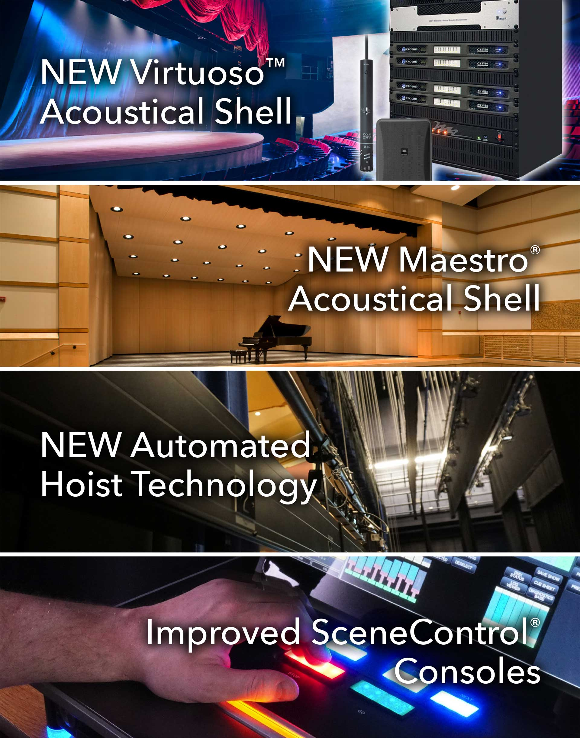 NEW Virtuoso™ Acoustical Shell | NEW Maestro® Acoustical Shell | NEW HELIOS Hoist | Improved SceneControl® Consoles